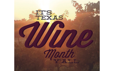 CELEBRATE TEXAS WINE MONTH